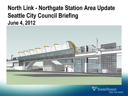 Northgate Station Area Update PowerPoint
